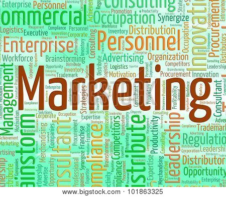 Marketing Word Represents Markets Sell And Selling