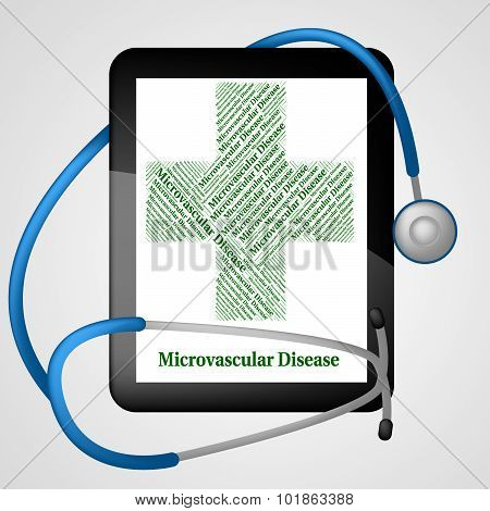 Microvascular Disease Means Ill Health And Microangiopathy