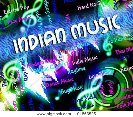 Indian Music Represents Sound Track And Acoustic