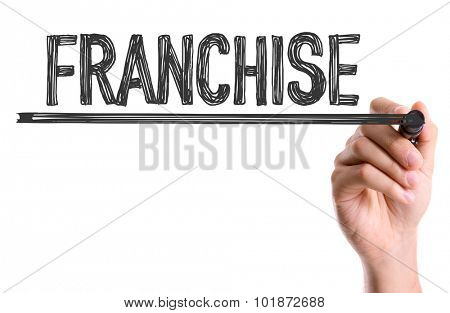 Hand with marker writing: Franchise