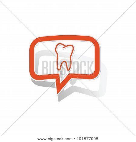 Tooth message sticker, orange