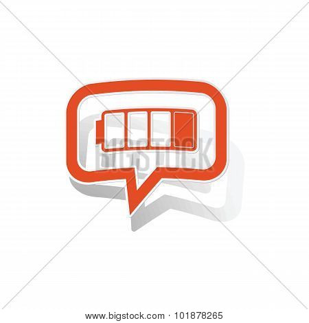 Low battery message sticker, orange