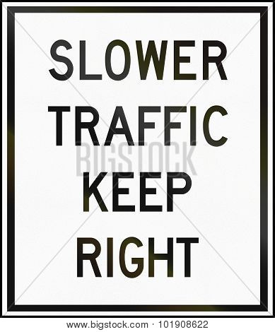 Slower Traffic Keep Right In Canada