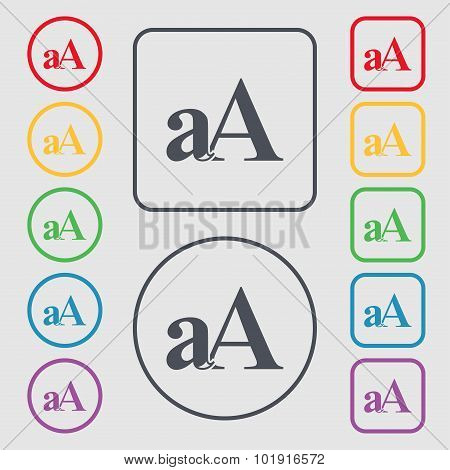 Enlarge Font, Aa Icon Sign. Symbols On The Round And Square Buttons With Frame. Vector