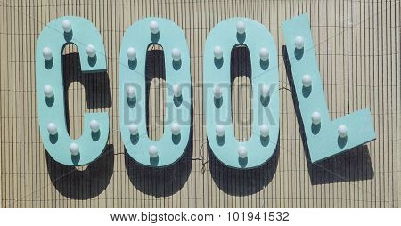 Sign With Letters Forming Cool