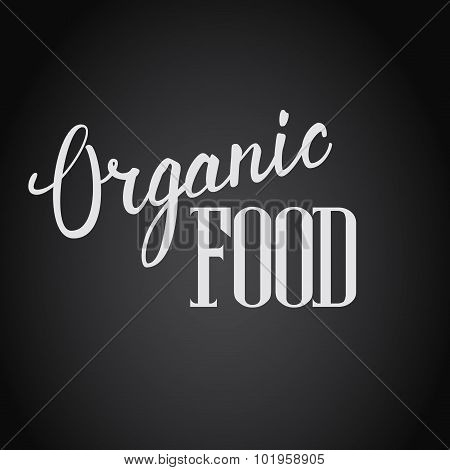 Organic Food Hand Lettering Handmade Vector Calligraphy.