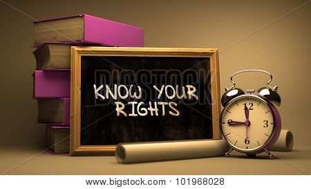 Know Your Rights Handwritten on Chalkboard.