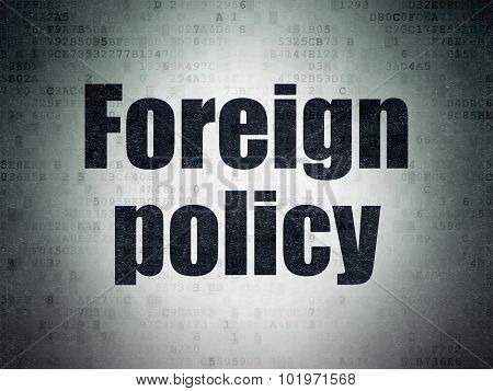 Political concept: Foreign Policy on Digital Paper background