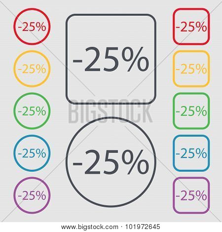 25 Percent Discount Sign Icon. Sale Symbol. Special Offer Label. Symbols On The Round And Square But