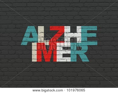 Medicine concept: Alzheimer on wall background