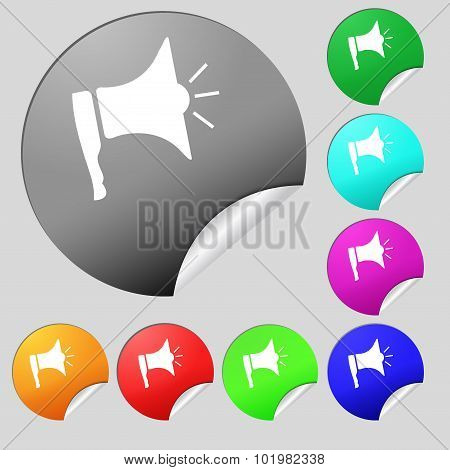Megaphone Soon Icon. Loudspeaker Symbol. Set Of Eight Multi Colored Round Buttons, Stickers. Vector
