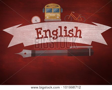 The word english and school graphics against desk