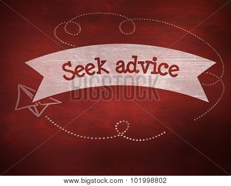 The word seek advice and school graphics against desk