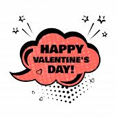 Red Comic Bubble With Word Happy Valentines Day. Comic Sound Effects In Pop Art Style. Sound Bubble poster
