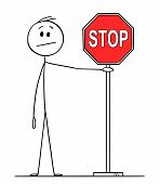 Cartoon Stick Figure Drawing Conceptual Illustration Of Man Or Businessman Holding Red Stop Sign. poster