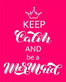 Keep Calm And Be A Mermaid Lettering. Word For Banner Or Poster. Vector Illustration poster