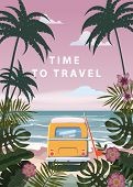 Time To Travel Summer Holidays Vacation Seascape Landscape Ocean Sea Beach, Coast, Palm Leaves. Bus  poster