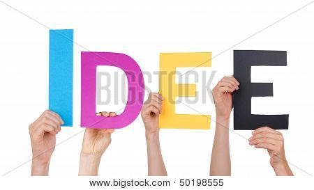 Hands Holding The Word Idee