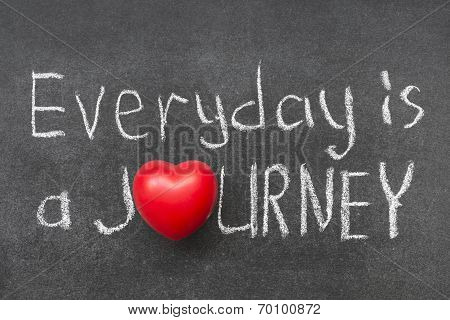 Everyday Is Journey