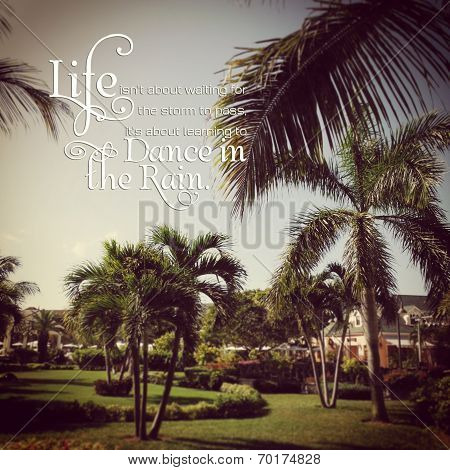 Beautiful instagram of tropical setting with inspirational quote