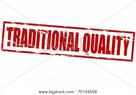Traditional Quality