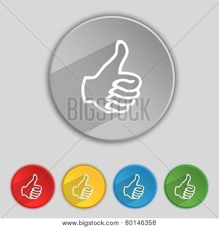 Like Sign Icon. Thumb Up Symbol. Hand Finger-up. Set Of Colored Buttons. Vector