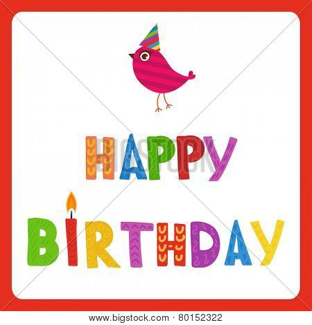 Greeting card with text Happy Birthday and cute bird in holiday hat.