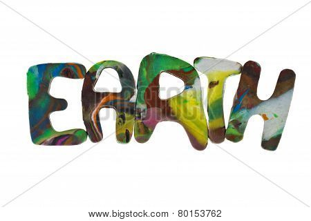 Plasticine Letters Forming Word Earth Written On White Background