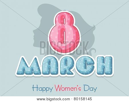 Poster, banner or flyer with glossy text 8 March and silhouette of woman face for Happy Women's Day celebration.