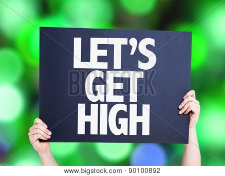 Lets Get High card with green bokeh background
