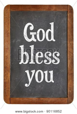 God bless you - text  on a vintage slate blackboard