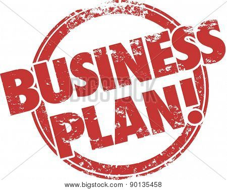 Business Plan words in a red ink grungy stamp to illustrate a company startup strategy or steps, tips or advice to follow for a new venture