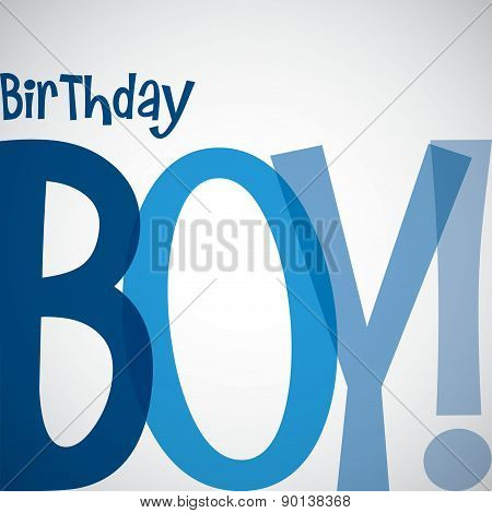 Birthday Boy Card In Vector Format.