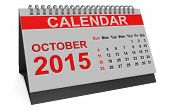 pic of october  - October 2015 desk calendar isolated on white background - JPG