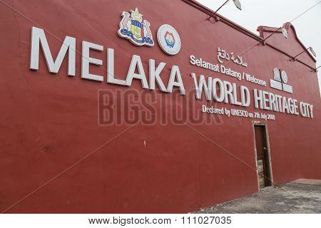 Malacca, Malaysia - Circa September 2015: Melaka World Heritage City Sign, Malacca,  Malaysia
