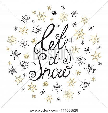 Let it snow. Christmas and New Year typographic background.