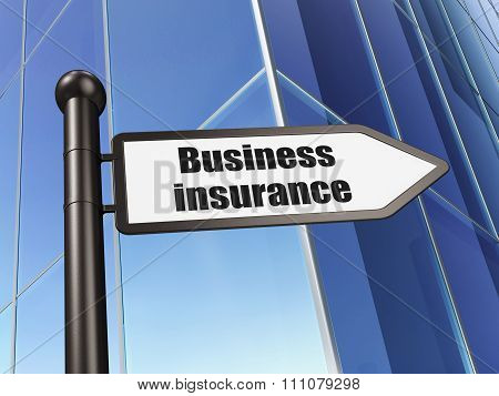 Insurance concept: sign Business Insurance on Building background