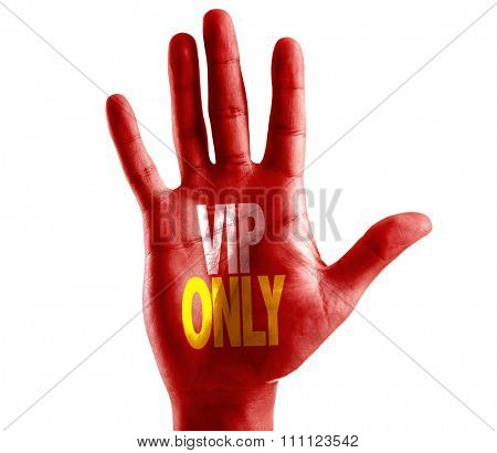 VIP Only written on hand isolated on white background