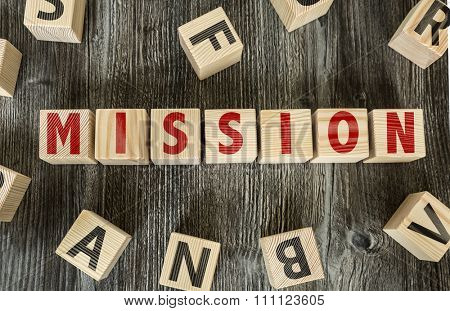 Wooden Blocks with the text: Mission