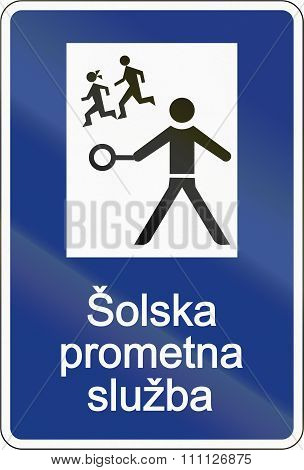 Slovenian Road Sign - The Text Means: School Patrol