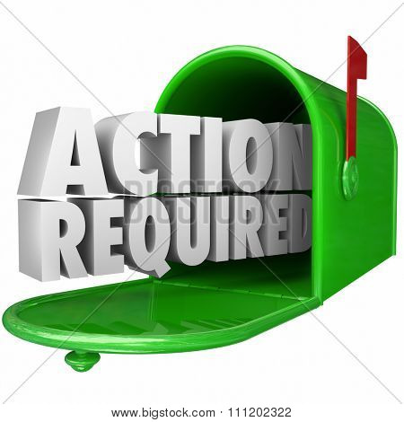 Action Required 3d words in green metal mailbox to illustrate an important or urgent message, letter, document, late, notice, bill or invoice