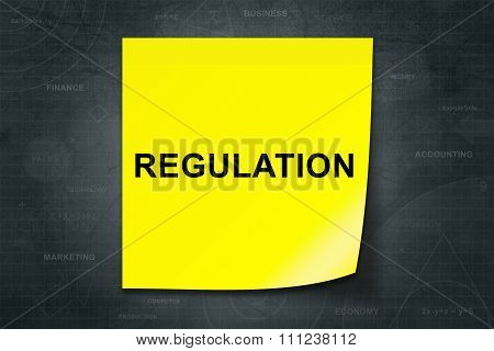 Regulation Word On Yellow Note