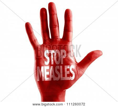 Stop Measles written on hand isolated on white background