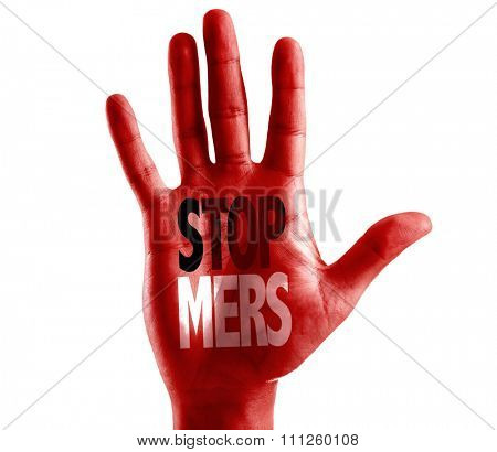 Stop Mers written on hand isolated on white background