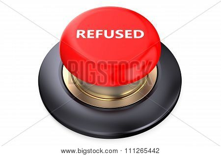 Refused Red Push Button