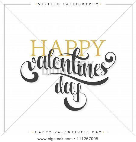 Happy valentines day. Gold phrase handmade. Stylish, modern calligraphy