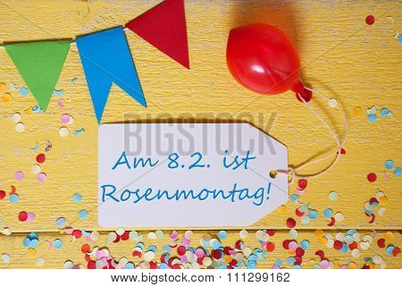 Party Label With Balloon, Text Rosenmontag Means Carnival