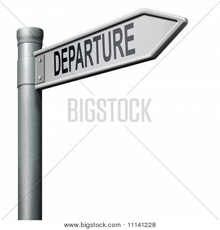 Departure Road Sign Arrow