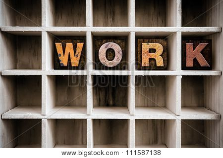 Work Concept Wooden Letterpress Type In Drawer