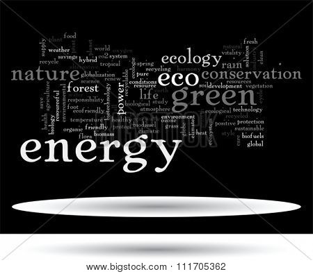 Vector concept or conceptual abstract green ecology, conservation word cloud text, black background, metaphor to environment, recycle, earth, alternative, protection, energy, eco friendly or bio
